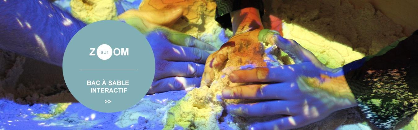 bac à sable interactif
